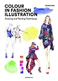 #10: Colour in Fashion Illustration: Drawing and Painting Techniques
