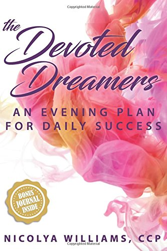The Devoted Dreamers: An Evening Plan for Daily Success ebook