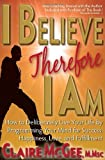 I Believe Therefore I Am, Claire McGee, 0967851475