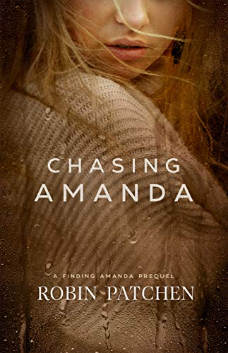Chasing Amanda: A Finding Amanda Prequel
