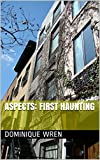 Aspects: First Haunting