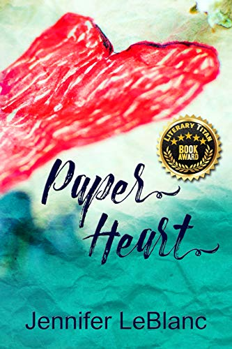 Paper Heart by [LeBlanc, Jennifer]
