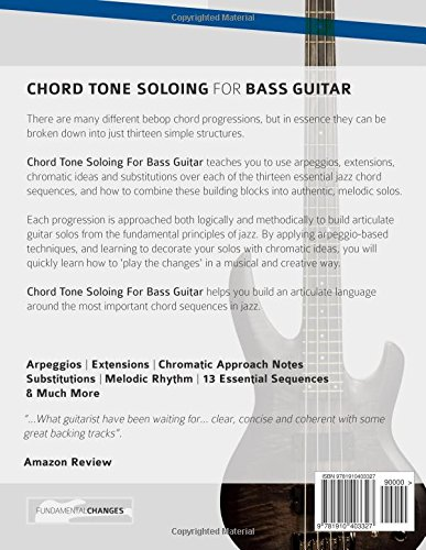 Chord Tone Soloing for Bass Guitar: Master Arpeggio Based Soloing ...