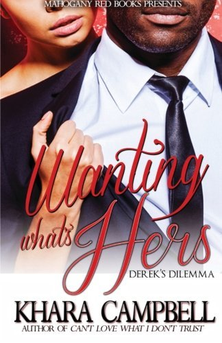 Wanting What's Hers PDF