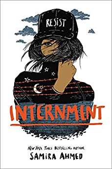 Internment by [Ahmed, Samira]