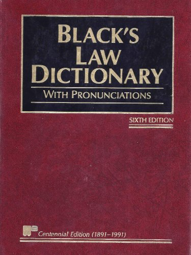 Black's Law Dictionary - Sixth Edition