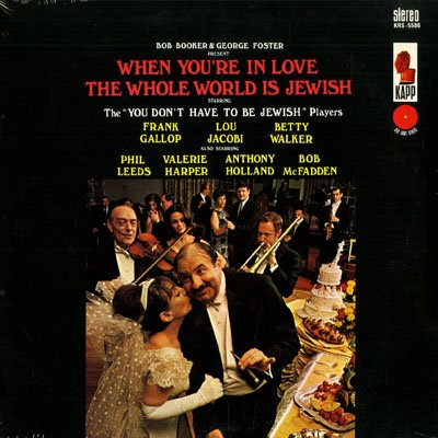When You're in Love the Whole World is Jewish: Lou Jacobi, Valerie Harper [Vinyl - Leeds Malls In