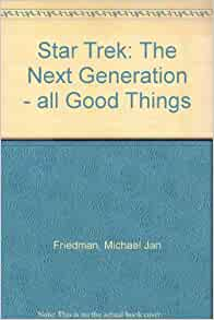 Star Trek: The Next Generation - all Good Things: Amazon