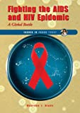 Fighting the AIDS and HIV Epidemic, Maurene J. Hinds, 0766026833