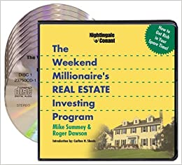 The Weekend Millionaire's Real Estate Investing Program (8 Compact ...