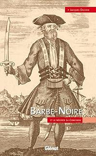 Barbe-Noire et le négrier La Concorde, Ducoin, Jacques