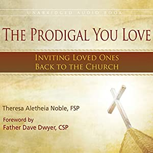 The Prodigal You Love Audiobook