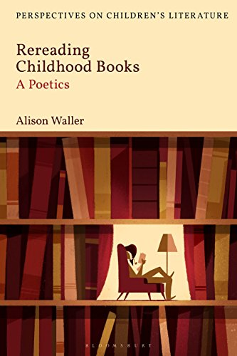Rereading Childhood Books: A Poetics