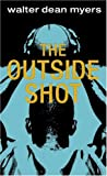 The Outside Shot, Walter Dean Myers, 0440967848