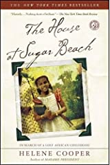 The House at Sugar Beach: In Search of a Lost African Childhood Paperback