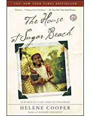 The House at Sugar Beach: In Search of a Lost African Childhood