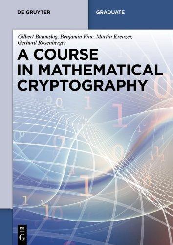 A Course in Mathematical Cryptography (de Gruyter Textbook)