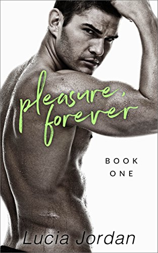 Pleasure, Forever by [Jordan, Lucia]