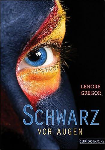 Gregor, Lenore - Schwarz vor Augen