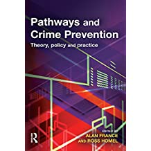 Pathways and Crime Prevention: Theory, Policy and Practice