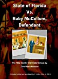 State of Florida vs. Ruby Mccollum, Defendant, C. Arthur Ellis, 1430311509