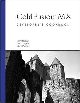 ColdFusion MX Developer's Cookbook Download