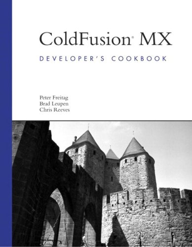 ColdFusion MX Developer's Cookbook by Brand: Sams Publishing