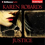 Justice   Karen Robards