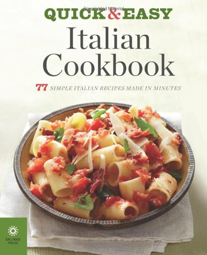 Download the quick easy italian cookbook 77 simple italian download the quick easy italian cookbook 77 simple italian recipes made in minutes book pdf audio id1a5sgok forumfinder Images
