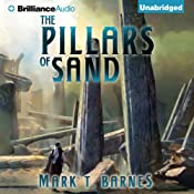 The Pillars of Sand: Echoes of Empire, Book 3 | Mark T. Barnes
