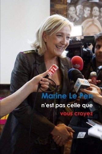 By Alexis Le Castel Marine Le Pen n'est pas celle que vous croyez (Format Roman) (French Edition) [Paperback]