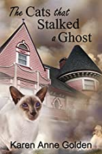 The Cats that Stalked a Ghost (The Cats that . . . Cozy Mystery Book 6)