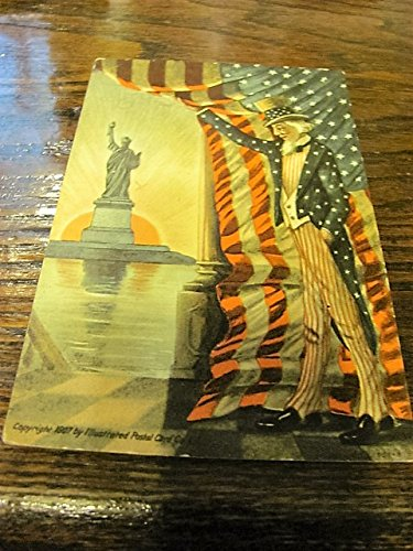 1907 Uncle Sam/Statue of Liberty postcard, Illustrated Pastel Card Company ()