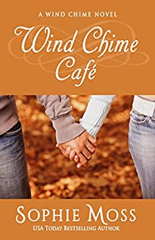Wind Chime Cafe (A Wind Chime Novel Book 1) by [Moss, Sophie]
