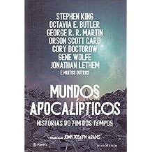 Mundos apocalípticos: Histórias do fim dos tempos