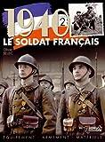 Le Soldat Francais 1940  équipement de combat, armement et matériel portatif (2)