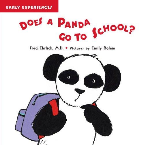 Does a Panda Go to School? (Early Experiences) pdf epub