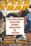 img - for Speed Trap: Inside the Biggest Scandal in Olympic History book / textbook / text book