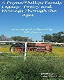 img - for A Payne/Phillips Legacy: Poetry Through the Ages book / textbook / text book