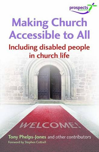 Making Church Accessible to All: Including Disabled People in Church Life