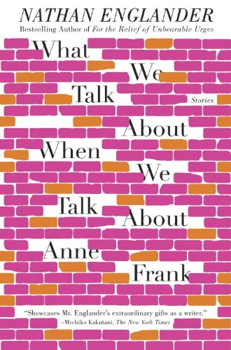 What We Talk About When We Talk About Anne Frank: …