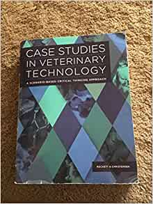 case studies in veterinary technology answers