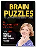 Brain Puzzles For Alzheimer's, Parkinson's & Stroke Patients: Improve Memory, Reading, Logic, Math, Writing & Fine Motor Skills
