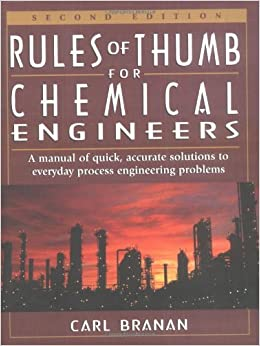 Rules of Thumb for Chemical Engineers, Second Edition