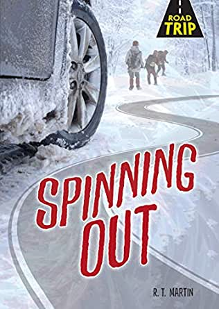 Spinning Out (Road Trip) (English Edition) eBook: Martin, R. T. ...