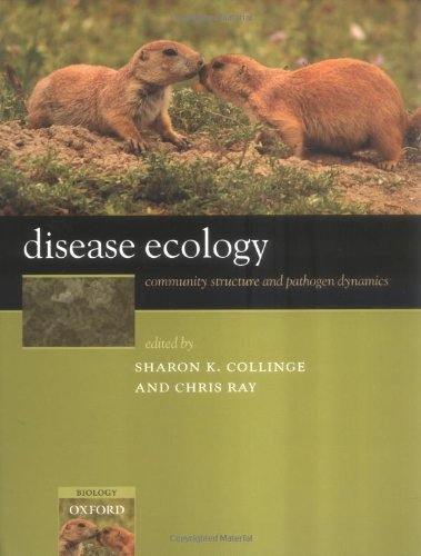 Disease Ecology: Community Structure and Pathogen Dynamics Pdf
