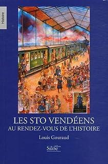 Les STO vendéens au rendez-vous de l'histoire, Gouraud, Louis