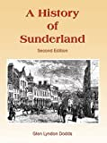 img - for A History of Sunderland book / textbook / text book