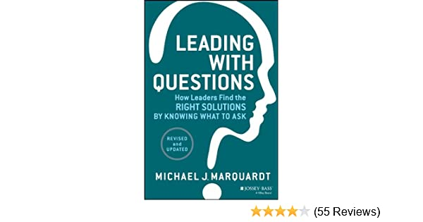 Amazon leading with questions how leaders find the right amazon leading with questions how leaders find the right solutions by knowing what to ask ebook michael j marquardt kindle store fandeluxe Gallery