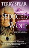 Seduced by the Wolf (Heart of the Wolf, Book 5)